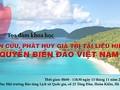 """""""研究、发挥越南海洋岛屿主权资料和实物价值""""学术座谈会举行"""