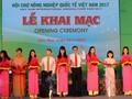 Eröffnung der internationalen Messe Vietnams 2017