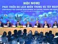 Conférence sur le développement du tourisme dans le Centre et le Tây Nguyên