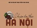 Histoires de la gastronomie hanoïenne