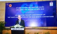 Vietnam mendorong  pelaksanaan Konvensi-Konvensi  Jenewa  tentang Undang-Undang Kemanusiaan Internasional