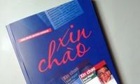 """El libro """"Xin Chao"""" muestra la querencia de un periodista venezolano hacia el pueblo vietnamita"""