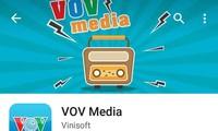 """安装应用程序""""VOV Media""""通过手机和平板电脑收听越南之声"""