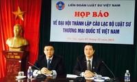 จัดตั้งสโมสรทนายความเชิงพาณิชย์ระหว่างประเทศเวียดนาม