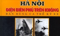 40ปีให้หลังกับพลังชีวิตของบทเพลง ฮานอย-เดียนเบียนฟูกลางเวหา