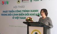 绿色工程是越南建筑业可持续发展的方向