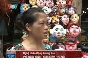 Gia đình nghệ nhân giữ nghề làm mặt nạ giấy bồi hiếm hoi ở phố cổ Hà Nội