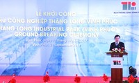 Ground-breaking ceremony of Thang Long-Vinh Phuc industrial zone