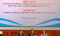 Việt Nam học tập mô hình Hội đồng tư pháp quốc gia của một số nước