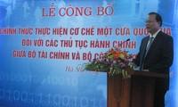 越南财政部和工贸部行政手续将实行国家一站式机制