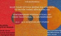 Ausstellung über die südkoreanische Ottchil-Kunst in Hanoi