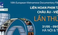 10. Vietnamessich-Europäisches Dokumentarfilmfestival in Hanoi und Ho Chi Minh Stadt