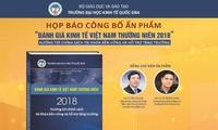 Hội thảo kinh tế Việt Nam 2018, triển vọng 2019 và công bố ấn phẩm đánh giá kinh tế Việt Nam thường niên 2018