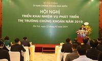Hội nghị triển khai nhiệm vụ phát triển thị trường chứng khoán năm 2019