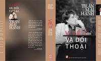 """Đọc """"Viết và Đối thoại"""" của nhà báo, nhà văn Trần Mai Hạnh"""