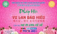 Hội Phật tử Việt Nam tại Hàn Quốc sẽ tổ chức Pháp Hội Vu Lan báo hiếu