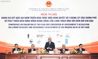 Hội nghị đánh giá 2 năm thực hiện Nghị quyết cvề phát triển bền vững đồng bằng sông Cửu Long