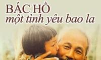 """เพลง """"Bác Hồ, một tình yêu bao la""""หรือ  """"ลุงโฮ – ความรักอันไพศาล"""""""