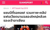 สื่อต่างชาติชื่นชมฟุตบอลเวียดนามที่เป็นแชมป์เอเอฟเอฟซูซูกิคัพ