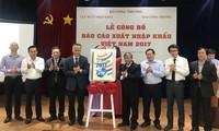 Publication du rapport sur l'import et l'export du Vietnam en 2017