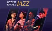 Đêm nhạc Jazz Pháp: Tìm về khởi nguyên của trào lưu jazz Pháp tại Việt Nam