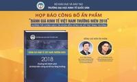 การสัมมนาเศรษฐกิจเวียดนาม 2018 ศักยภาพปี 2019 และประกาศหนังสือที่ประเมินเศรษฐกิจเวียดนามประจำปี2018