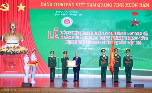 Thủ tướng: Bệnh viện 108 là địa chỉ tin cậy của quân đội và nhân dân