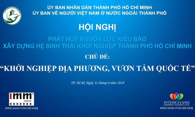 Hội nghị phát huy nguồn lực kiều bào xây dựng hệ sinh thái khởi nghiệp Thành phố Hồ Chí Minh