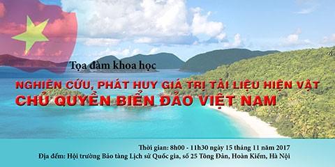 """Sarasehan ilmiah: """"Mempelajari dan mengembangkan nilai bahan dan benda tentang kedaulatan laut dan pulau Vietnam"""" - ảnh 1"""