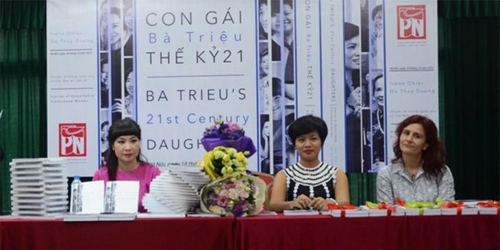 """""""Les filles de Ba Trieu* du 21ème siècle - Histoires de femmes vietnamiennes remarquables"""" - ảnh 2"""