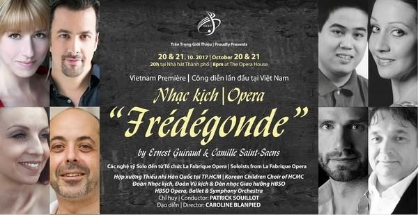 越南公演世界著名歌剧《Frédégonde皇后》 - ảnh 1