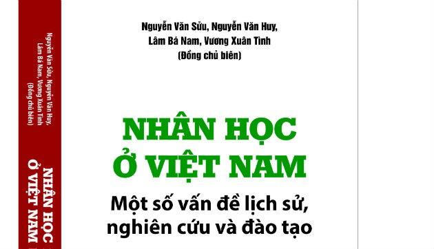 Nhân học ở Việt Nam trong cái nhìn lịch sử - ảnh 1