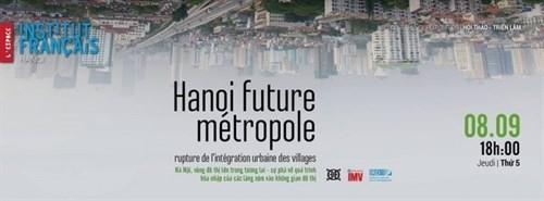 Exhibition on the development of Hanoi  - ảnh 1