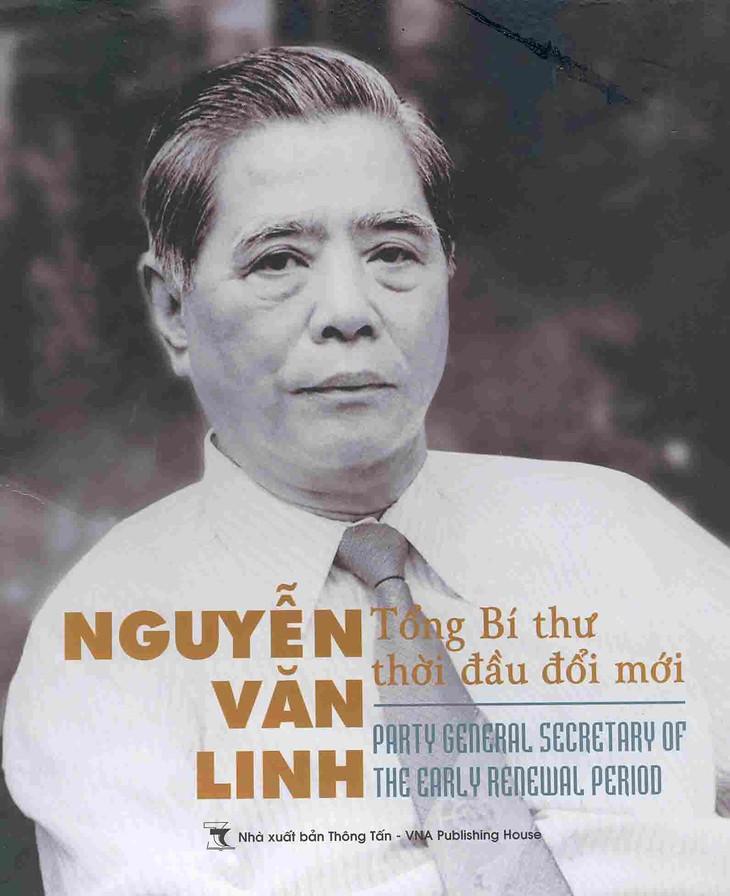 Sekjen KS PKV, Nguyen Van Linh-penggagas usaha pembaruan - ảnh 1