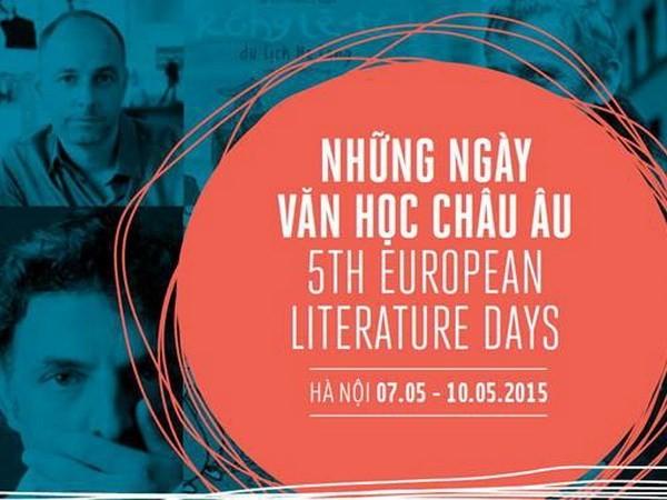 Europäische Literaturtage 2015: Kulturbrücke zwischen Vietnam und Europa - ảnh 1