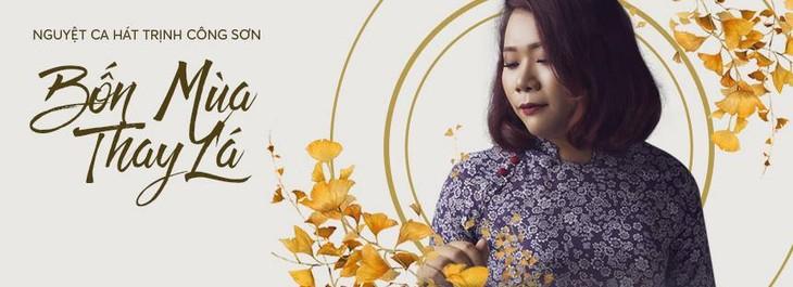 Nguyệt Ca hát nhạc Trịnh Công Sơn - ảnh 1