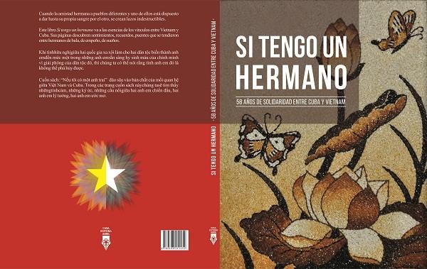Presentan en Cuba nuevo libro sobre 58 años de las relaciones de hermandad entre Vietnam y Cuba - ảnh 1