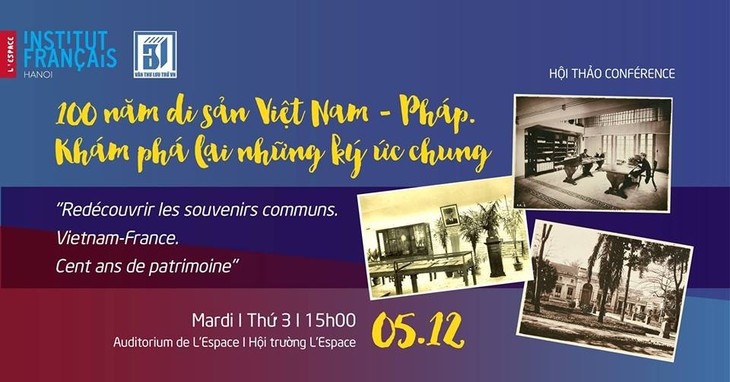 Gìn giữ và bảo tồn những di sản ký ức chung Việt - Pháp - ảnh 2