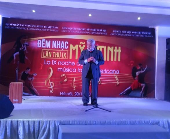 Đêm nhạc ấm áp tình hữu nghị Việt Nam và các nước Mỹ Latinh - ảnh 1