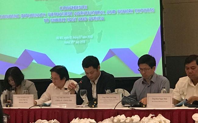 Thúc đẩy hoạt động xuất khẩu nông, thủy sản của Việt Nam sang Trung Đông-châu Phi  - ảnh 1