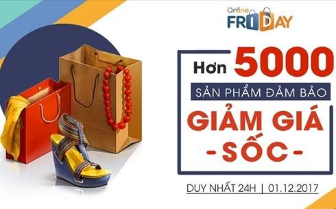 ទិវា Shopping Online – Online Friday ២០១៧ត្រូវបានរំពឹងទុកថាទទួលបានប្រាក់ចំណូលចំនួន១.៥០០ពាន់លានដុង - ảnh 1