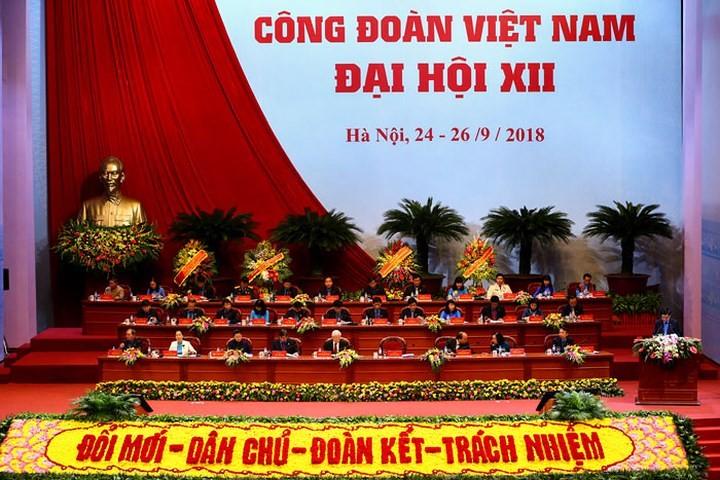 Đại hội Công đoàn Việt Nam lần thứ 12 bầu Ban chấp hành nhiệm kỳ 2018-2023 - ảnh 1