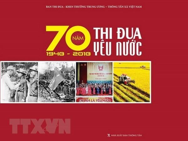 Во Вьетнаме в свет вышла книга «70-летие патриотических соревнований (1948-2018 гг.)» - ảnh 1
