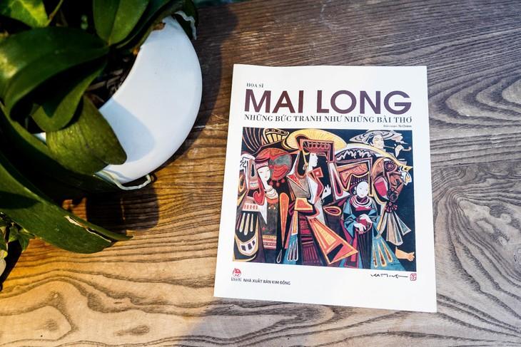 Họa sĩ Mai Long – Những bức tranh như những bài thơ - ảnh 1